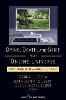 Dying, Death, and Grief in an Online...