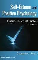 Self-Esteem and Positive Psychology:...