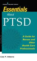 Essentials about PTSD: A Guide for...