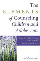The Elements of Counseling Children...