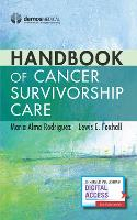 Handbook of Cancer Survivorship Care
