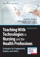 Teaching with Technologies in Nursing...