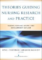 Theories Guiding Nursing Research and...