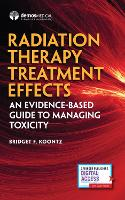 Radiation Therapy Treatment Effects:...