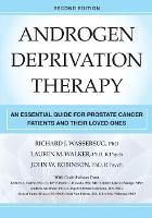Androgen Deprivation Therapy: An...