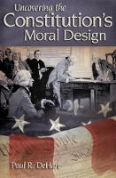 Uncovering the Constitution's Moral...