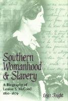 Southern Womanhood and Slavery: A...