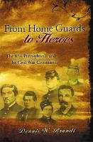 From Home Guards to Heroes: The 87th...