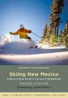 Skiing New Mexico: A Guide to Snow...