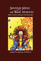 Sovereign Stories and Blood Memories:...