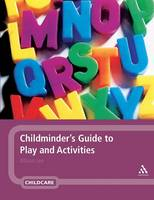 Childminder's Guide to Play and...