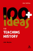 100+ Ideas for Teaching History