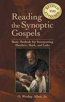 Reading the Synoptic Gospels (Revised...