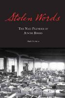Stolen Words: The Nazi Plunder of...