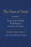 The Heart of Torah, Volume 1: Essays...