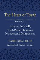 The Heart of Torah, Volume 2: Essays...