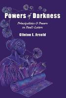 Powers of Darkness: Principalities &...