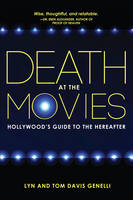 Death at the Movies: Hollywood's ...