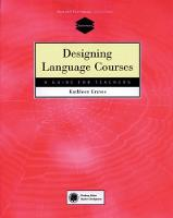 Designing Language Courses: A Guide...