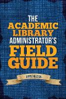 The Academic Library Administrator's...