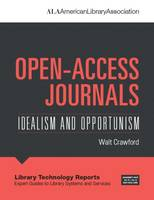 Open-Access Journals: Idealism and...