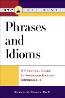 Phrases and Idioms: A Practical Guide...