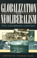 Globalization and Neoliberalism: The...