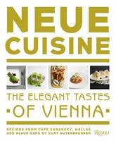 Neue Cuisine: The Elegant Tastes of...