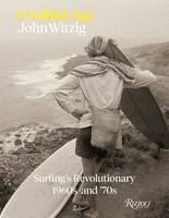 A Golden Age: Surfing's Revolutionary...