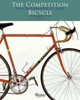 The Competition Bicycle: The...