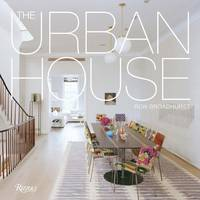 The Urban House: Townhouses,...