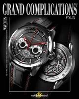 Grand Complications Volume IX:...
