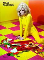 Miles Aldridge: I Only Want You to...
