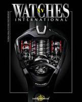 Watches International Volume XV:...