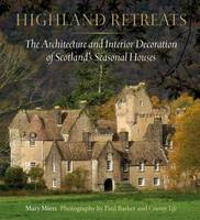Highland Retreats: The Architecture...