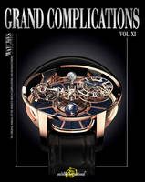 Grand Complications XI: High-Quality...