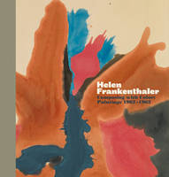 Helen Frankenthaler: Composing with...