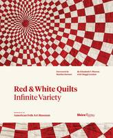 Red and White Quilts: Infinite...
