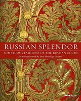Russian Splendor: Sumptuous Fashions...