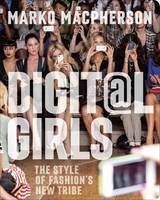 Digit@L Girls: The Style of Fashion's...