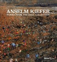Anselm Kiefer: Works from the Hall...