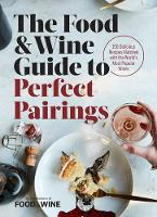The Food & Wine Guide to Perfect...