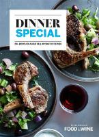 Dinner Special: 150+ Recipes for a...