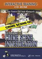 Techniques of Crime Scene...