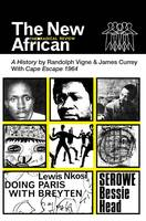 The New African: A History: The...