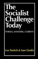 The Socialist Challenge Today: ...