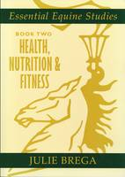Essential Equine Studies: Health,...