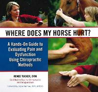 Where Does My Horse Hurt?: A Hand-On...