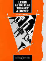 Learn as You Play Trumpet and Cornet:...