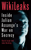 WikiLeaks: Inside Julian Assange's ...